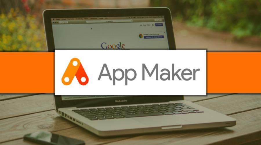 App Maker от Google